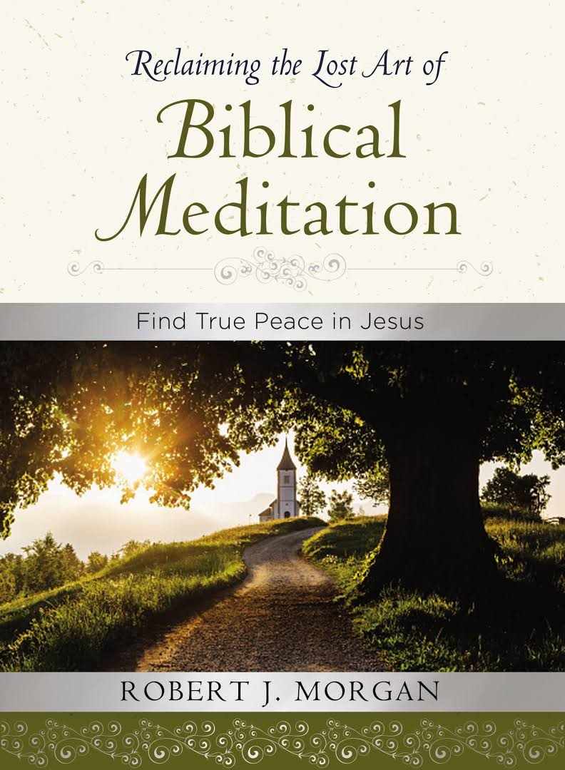 rob morgan biblical meditation book